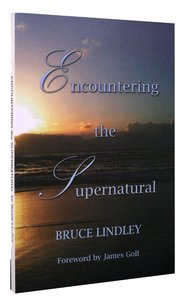 Encountering the Supernatural