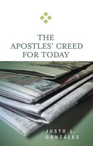The Apostles Creed For Today (For Today Series)