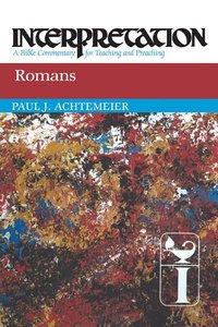 Romans (Interpretation Bible Commentaries Series)