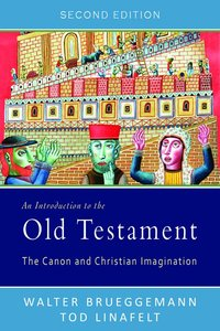 An Introduction to the Old Testament (2nd Edition)