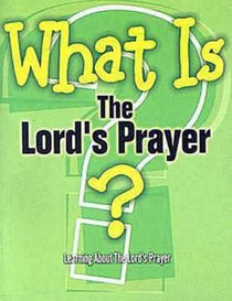 What is the Lords Prayer?