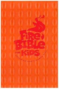 NKJV Fire Bible For Kids Flexi Orange