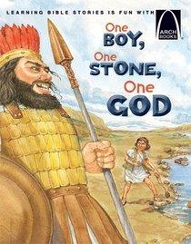 One Boy, One Stone, One God (Arch Books Series)