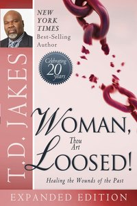 Woman, Thou Art Loosed! (Expanded Edition)