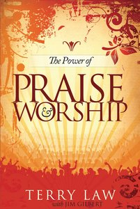 The Power of Praise and Worship