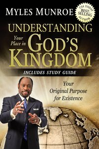 Understanding Your Place in Gods Kingdom
