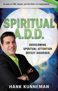 Spiritual A.D.D.