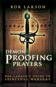 Demon-Proofing Prayers