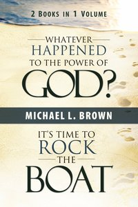 Whatever Happened to the Power of God?/Its Time to Rock the Boat