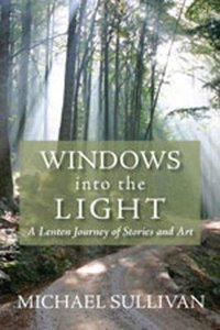 Windows Into the Light