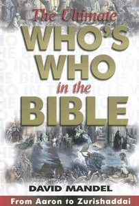 The Ultimate Whos Who in the Bible
