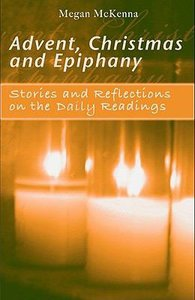 Advent, Christmas and Epiphany