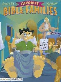 Favorite Bible Families Grades 5 & 6