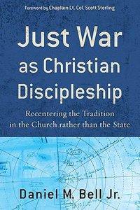 Just War as Christian Disciple