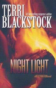 Night Light (Large Print) (#02 in Restoration Novels Series)