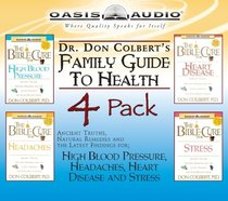 Dr Don Colberts Family Guide to Health (Vol 2)