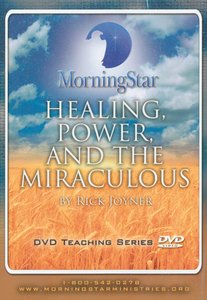 Healing, Power, and the Miraculous
