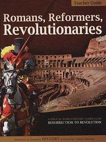 Teachers Guide (Romans, Reformers, Revolutionaries Series)