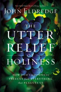 The Utter Relief of Holiness (Unabridged 4cds)