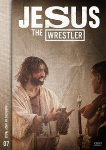 Jesus the Wrestler