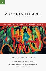 Ivp Ntc: 2 Corinthians (Ivp New Testament Commentary Series)