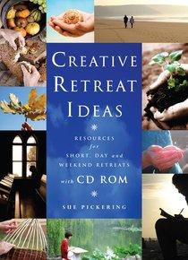 Creative Retreat Ideas (With Cd-rom)