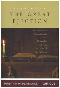 Sermons of the Great Ejection (Puritan Paperbacks Series)
