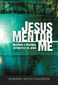 Jesus, Mentor Me