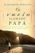 Un Vacio Llamado Papa (Dad Shaped Hole In My Heart)