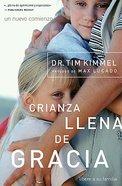 Gbp #01: Crianza Llena De Gracia (Grace Based Parenting) Paperback