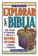 Como Explorar La Biblia (How To Get Into The Bible) Paperback