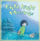 Night Night Blessings (Night, Night Series)