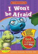 I Won't Be Afraid (Hermie And Friends Series)