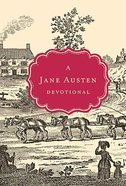A Jane Austen Devotional Hardback