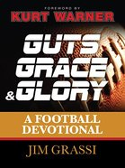 Guts, Grace, and Glory Hardback