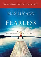 Fearless (Small Group Discussion Guide) Paperback