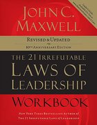 21 Irrefutable Laws of Leadership (Workbook) Paperback