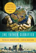 The Father Glorified Paperback