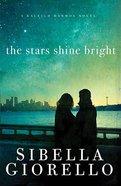 The Stars Shine Bright (Raleigh Harmon Novel Series) Paperback