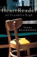 The Heart Reader of Franklin High Paperback