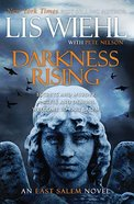 Darkness Rising (#03 in The East Salem Series) Paperback