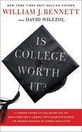Is College Worth It? Hardback