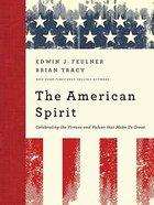 The American Spirit Hardback