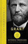 Grant (The Generals Series) Hardback