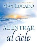 Al Entrar Al Cielo (To Enter Heaven)