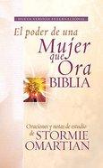 Nvi Biblia El Poder De Una Mujer Que Ora (Nvi Power Of A Praying Woman Bible)