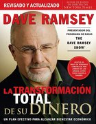 La Transformacion Total De Su Dinero (Total Money Makeover, The) Paperback