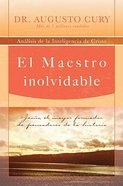 El Maestro Inolvidable (Unforgetable Master, The) Paperback