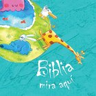 Biblia Mira Aqui (The Pointing Bible- Spanish) Board Book