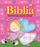 Biblia Historias Para Ninas (Bible Stories For Ninas) Board Book
